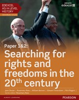 Edexcel AS/A Level History, Paper 1&2: Searching for rights | Rosemary Rees |
