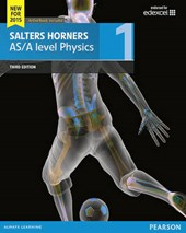 Salters Horner AS/A level Physics Student Book 1 + ActiveBoo