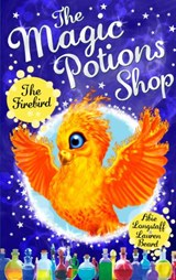 Magic Potions Shop: The Firebird | Abie Longstaff |