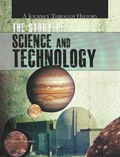 The Story of Science and Technology