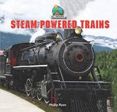 Steam-Powered Trains | Phillip Ryan |