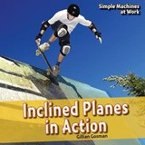 Inclined Planes in Action | Gillian Gosman |