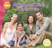 My Uncles and Aunts/Mis Tios y Tias