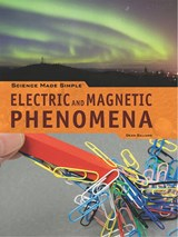 Electric and Magnetic Phenomena | Dean Galiano |