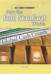How the Gold Standard Works