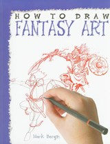 How to Draw Fantasy Art | Mark Bergin |