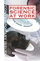 Forensic Science at Work | Jay A. Siegel |