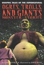 Ogres, Trolls, and Giants