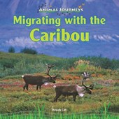 Migrating with the Caribou | Thessaly Catt |