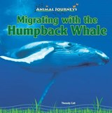 Migrating with the Humpback Whale | Thessaly Catt |