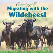 Migrating with the Wildebeest | Thessaly Catt |