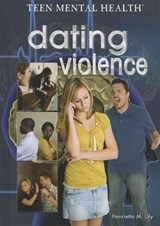 Dating Violence | Henrietta M. Lily |