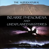 Bizarre Phenomena and Unexplained Mysteries | Nancy Carr |