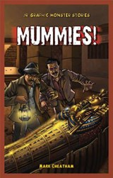 Mummies! | Mark Cheatham |