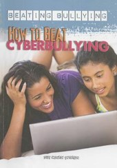How to Beat Cyberbullying
