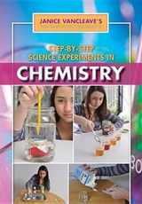 Step-By-Step Science Experiments in Chemistry | Janice Pratt VanCleave |