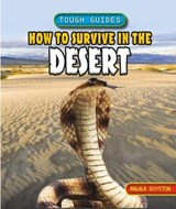 How to Survive in the Desert | Angela Royston |