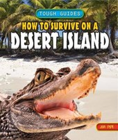 How to Survive on a Desert Island | Jim Pipe |