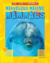 Marvelous Marine Mammals | Ruth Owen |