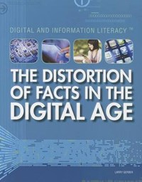 The Distortion of Facts in the Digital Age | Larry Gerber |