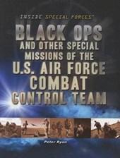 Black Ops and Other Special Missions of the U.S. Air Force Combat Control Team