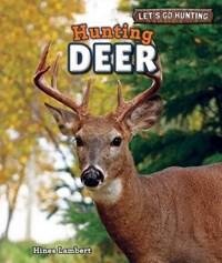 Hunting Deer | Hines Lambert |