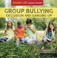 Group Bullying | Addy Ferguson |