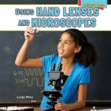 Using Hand Lenses and Microscopes | Lorijo Metz |