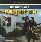 The True Story of Paul Revere's Ride