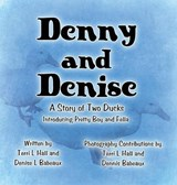 Denny and Denise | Terri L Hall |