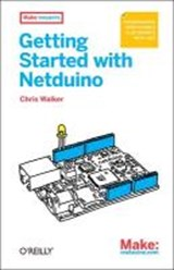 Getting Started With Netduino | Chris Walker |