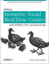 Making Isometric Social Real-Time Games with HTML5, CSS3 and JavaScript | Mario Andres Pagella |