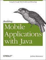 Building Mobile Applications with Java | Joshua Marinacci |
