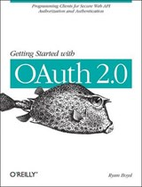 Getting Started with OAuth 2.0 | Ryan Boyd |