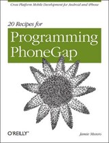 20 Recipes for Programming PhoneGap | Jamie Munro |