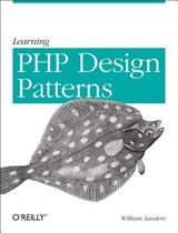Learning PHP Design Patterns | William Sanders |