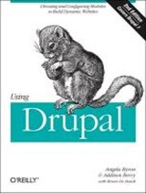 Using Drupal | Berry, Addison; Byron, Angela |