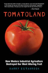 Tomatoland | Barry Estabrook |