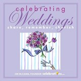 Celebrating Weddings | Jim McCann |