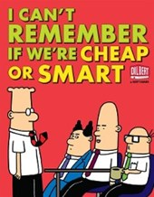 I Can't Remember If We're Cheap or Smart | Scott Adams |