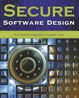 Secure Software Design | Richardson, Theodor ; Thies, Charles N. |