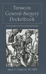 Tarascon General Surgery Pocketbook | Chambers, James A., M.D. |
