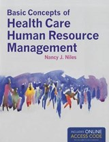 Basic Concepts of Health Care Human Resource Management | Nancy J. Niles |