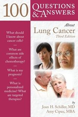 100 Questions and Answers About Lung Cancer | Schiller, Joan H. ; Cipau, Amy |