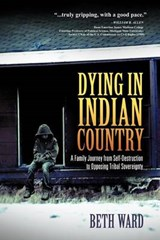 Dying in Indian Country | Beth Ward |