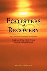 Footsteps of Recovery | Warren, Tony D., Ph.d |
