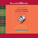 The Charming Quirks of Others | Alexander Mccall Smith |
