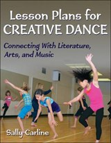 Lesson Plans for Creative Dance | Sally Carline |