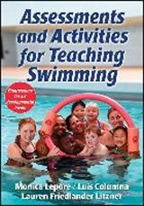 Assessments and Activities for Teaching Swimming | Monica Lepore |