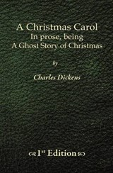 Christmas Carol - 1st Edition | Charles Dickens |
